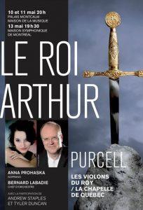 Les Violons du Roy- Le roi Arthur- Affiche (13 mai 2017)